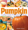 Pumpkin, a Super Food for All 12 Months of the Year by DeeDee Stovel