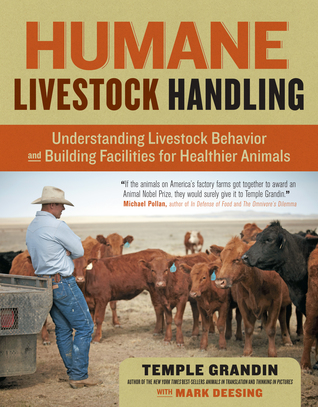 Ebook Humane Livestock Handling: Understanding livestock behavior and building facilities for healthier animals by Temple Grandin DOC!