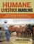 Humane Livestock Handling: ...