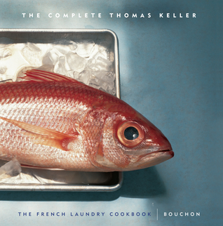 the-complete-keller-the-french-laundry-cookbookbouchon