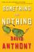 Something for Nothing by David  Anthony