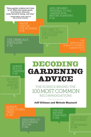 Decoding Gardening Advice: The Science Behind the 100 Most Common Recommendations