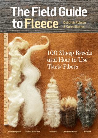 The Field Guide to Fleece by Deborah Robson