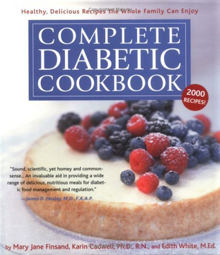 Complete diabetic cookbook healthy delicious recipes the whole 544119 forumfinder Image collections