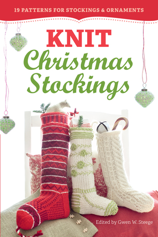 Knit Christmas Stockings 19 Patterns For Stockings Ornaments By