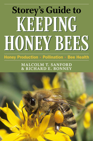 Storey's Guide to Keeping Honey Bees: Honey Production, Pollination, Bee Health
