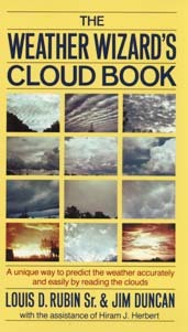 The Weather Wizard's Cloud Book: How You Can Forecast the