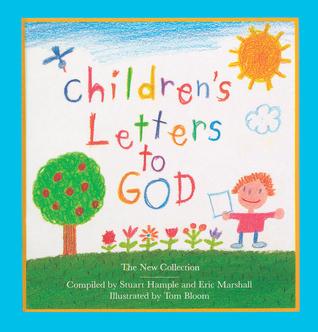 Children's Letters to God by Stuart E. Hample