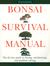 Bonsai Survival Manual: Tre...