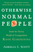 Otherwise Normal People: In...