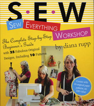 Sew Everything Workshop by Diana Rupp