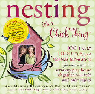 Nesting: It's a Chick Thing