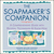 The Soap Maker's Companion: A Comprehensive Guide with Recipes, Techniques and Know-how (Natural Body Series - The Natural Way to Enhance Your Life)