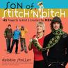 Son of Stitch 'n Bitch
