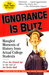 Ignorance is Blitz: Mangled...