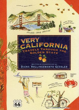Very California by Diana Hollingsworth Gessler