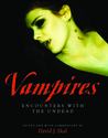 Vampires: Encounters With the Undead