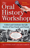 Tell Me Your Story: How to Collect and Preserve Your Family's Oral History