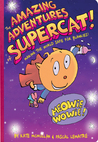 The Amazing Adventures of Supercat! by Kate McMullan