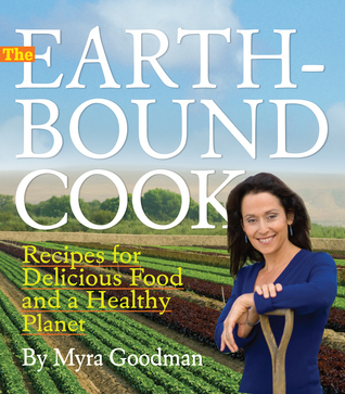 the-earthbound-cook-250-recipes-for-delicious-food-and-a-healthy-planet