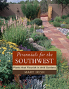 Perennials for the Southwest: Plants That Flourish in Arid Gardens