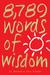 8,789 Words of Wisdom