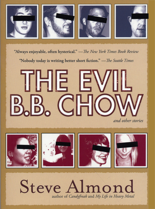 The Evil B.B. Chow and Other Stories by Steve Almond