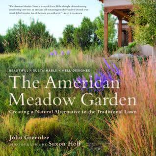 The American Meadow Garden by John Greenlee