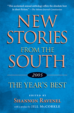 New stories from the south, 2005 by Shannon Ravenel