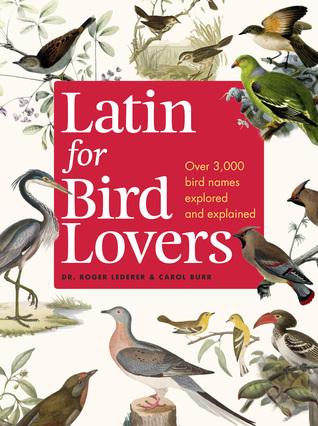 Latin for Bird Lovers by Roger Lederer