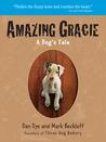 Amazing Gracie by Dan Dye