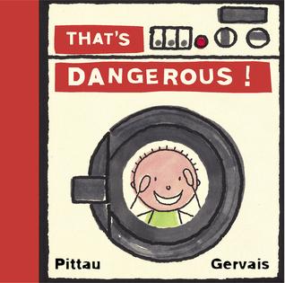 That's Dangerous! by Francesco Pittau