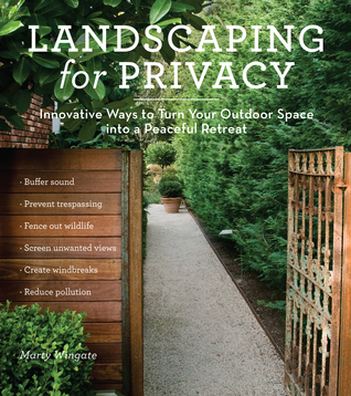 Landscaping for Privacy: Innovative Ways to Turn Your Outdoor Space into a Peaceful Retreat EPUB