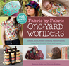 Download Fabric-by-Fabric One-Yard Wonders