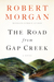 The Road from Gap Creek by Robert Morgan