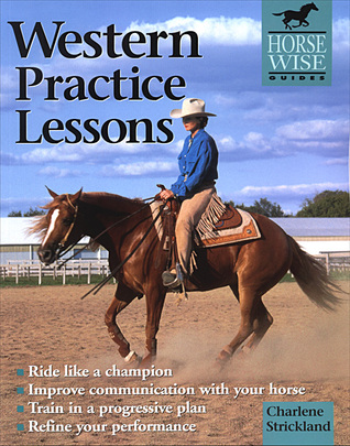 Western Practice Lessons by Charlene Strickland