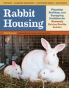 Rabbit Housing by Bob Bennett