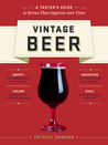 Vintage Beer: Discover Specialty Beers That Improve with Age