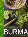 Burma: Rivers of Flavor