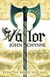 Valor by John Gwynne