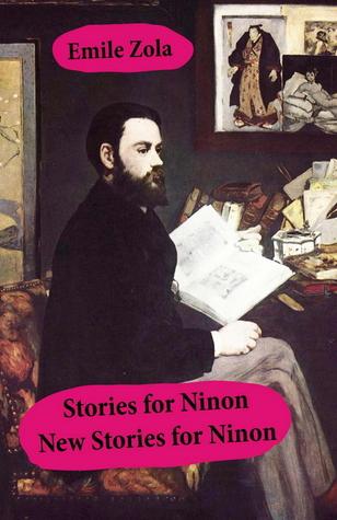 Stories for Ninon + New Stories for Ninon