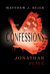 The Confessions of Jonathan...