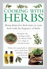 Cooking With Herbs (The Cook's Kitchen)