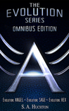 The Evolution Series Omnibus Edition by S.A. Huchton
