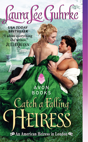 Catch a Falling Heiress (An American Heiress in London, #3)