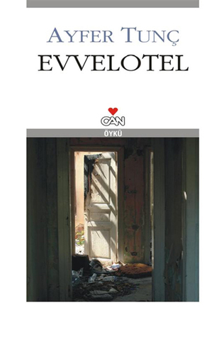 Ebook Evvelotel by Ayfer Tunç PDF!