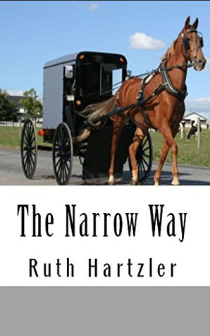 The Narrow Way (The Amish Millers Get Married, #3)