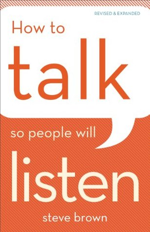 Ebook How to Talk So People Will Listen by Steve   Brown PDF!