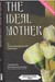 The Ideal Mother by Maulana Muhammad Hanif 'Abd...