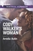 Cody Walker's Woman (Reilly/Walker, #2)